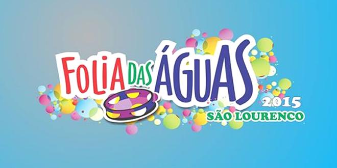 Vem ai o Carnaval de São Lourenço 2015 – Folia da Águas
