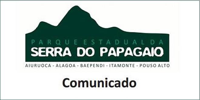 Comunicado Parque Estadual Serra do Papagaio