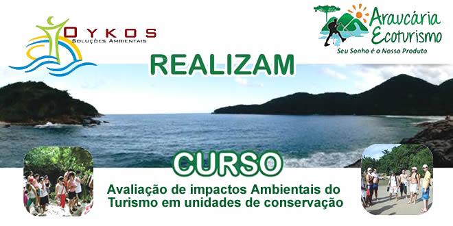 Curso de Avaliação de impactos Ambientais do turismo em unidades de conservação