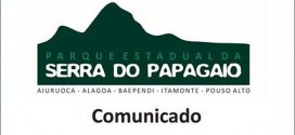 Comunicado Parque Estadual Serra do Papagaio